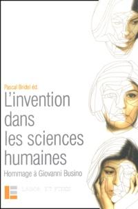 Pascal Bridel - L'invention dans les sciences humaines - Hommage du Groupe Raison et Rationalités à Giovanni Busino.