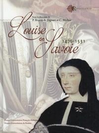 Pascal Brioist et Laure Fagnard - Louise de Savoie - 1476-1531.