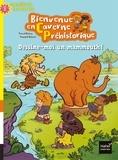 Pascal Brissy - Bienvenue en caverne préhistorique : Dessine-moi un mammouth.