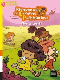 Pascal Brissy et Yannick Robert - Bienvenue en caverne préhistorique Tome 3 : Vive le sport !.
