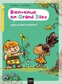 Pascal Brissy - Bienvenue en Grand Silex - Joyeux anniversaire ! GS/CP 5/6 ans.