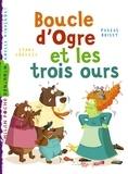 Pascal Brissy - Boucle d'Ogre et les trois ours.