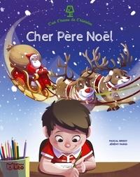 Pascal Brissy et Jérémy Parigi - Cher Père Noël.