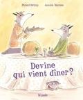 Pascal Brissy et Annick Masson - Devine qui vient dîner ?.