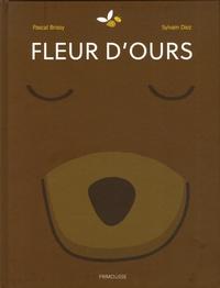 Pascal Brissy et Sylvain Diez - Fleur d'ours.