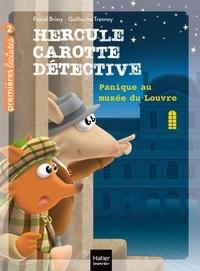 Pascal Brissy et Guillaume Trannoy - Hercule Carotte, détective  : Panique au musée du Louvre.