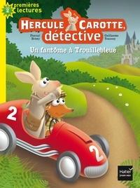 Pascal Brissy - Hercule Carotte, détective Tome 1 : Un fantôme à Trouillebleue.