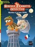 Pascal Brissy - Hercule Carotte, détective Tome 5 : Mystère à la tour Eiffel.
