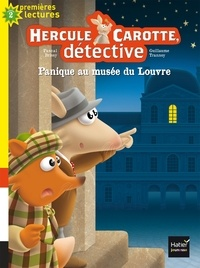 Pascal Brissy - Hercule Carotte, détective Tome 6 : Panique au musée du Louvre.