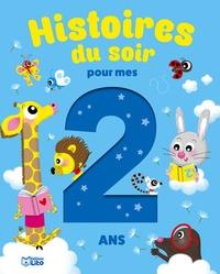 Pascal Brissy et Lucile Ahrweiller - Histoires du soir pour mes 2 ans.