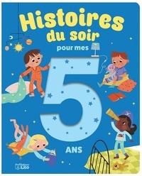 Pascal Brissy - Histoires du soir pour mes 5 ans.