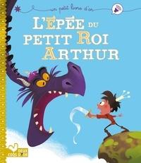 Lépée du petit roi Arthur.pdf