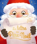 Pascal Brissy et Christelle Galloux - La lettre au Père Noël - Avec 3 enveloppes, 6 papiers à lettres décorés et 72 stickers.