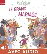Pascal Brissy - Le grand mariage.