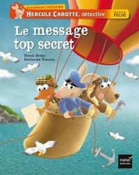Pascal Brissy - Le message top secret.