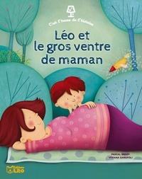 Pascal Brissy et Viviana Garofoli - Léo et le gros ventre de maman.