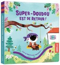Pascal Brissy et Fabien Lambert - Super-Doudou est de retour !.