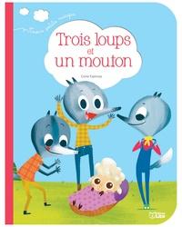 Pascal Brissy et Genie Espinosa - Trois loups et un mouton.
