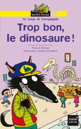 Trop bon, le dinosaure !