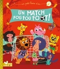Pascal Brissy - Un match fou fou foot !.