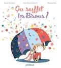 Pascal Bruckner et Jean-Pierre Kerloc'h - Ca suffit les bisous !.