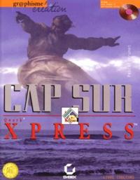 CAP SUR QUARK XPRESS. CD-ROM inclus - Pascal Brunet | Showmesound.org