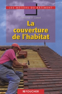 Pascal Bulourde - La couverture de l'habitat CAP BEP Bac Pro.