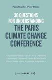 Pascal Canfin et Peter Staime - 30 questions for understanding the Paris climate change conference.