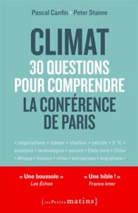 Pascal Canfin et Peter Staime - Climat : 30 questions pour comprendre la conférence de Paris.