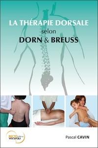 Pascal Cavin - La thérapie dorsale selon Dorn et Breuss.