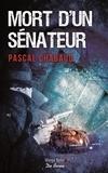 Pascal Chabaud - Mort d'un sénateur.