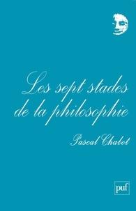 Pascal Chabot - Les sept stades de la philosophie.