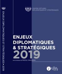 Pascal Chaigneau - Enjeux diplomatiques et stratégiques.