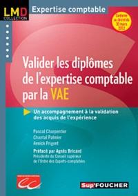 Pascal Charpentier et Chantal Palmier - Valider les diplômes de l'expertise comptable par la VAE - Un accompagnement à la validation des acquis de l'expérience.