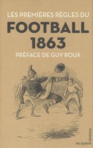 Pascal Charroin - Football 1863 - Les premières règles.