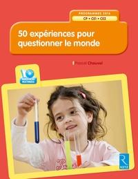 Pascal Chauvel - 50 expériences pour questionner le monde CP-CE1-CE2. 1 Cédérom