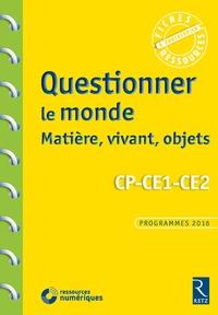 Pascal Chauvel - Questionner le monde. Matière, vivant, objets - CP-CE1-CE2. 1 Cédérom