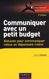 Pascal Chauvin - Communiquer avec un petit budget - Astuces pour communiquer mieux en dépensant moins.