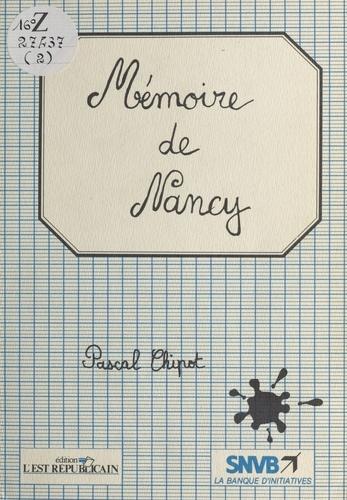 Pascal Chipot - Mémoire de Nancy.