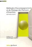 Pascal Chiucchini - Méthode d'accompagnement et de pilotage des parcours d'insertion - Méthode MAPPI.