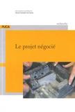 Pascal Chombart de Lauwe - Le projet négocié.