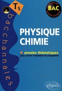 Pascal Clavier et Jean-Marc Desriac - Physique Chimie Tle S.