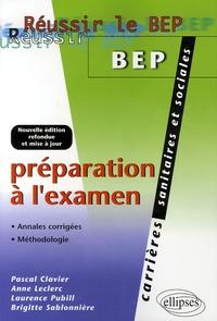 Pascal Clavier et Anne Leclerc - Préparation à l'examen BEP CSS.