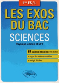 Pascal Clavier et Delphine Guillouët - Sciences 1e ES/L - Physique-Chimie et SVT.