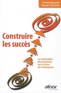 Rhonealpesinfo.fr Construire les succès - La motivation des hommes est le futur de l'entreprise Image