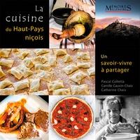 Pascal Colletta et Camille Cauvin-Chaix - La cuisine du Haut-Pays niçois - Un savoir-vivre à partager.
