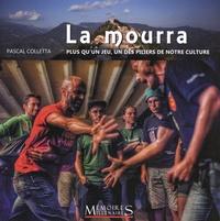 Pascal Colletta - La Mourra - Plus qu'un jeu, un des piliers de la culture niçoise.