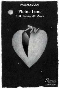 Pleine Lune - 100 rêveries illustrées.pdf