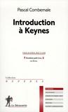 Pascal Combemale - Introduction à Keynes.
