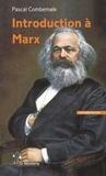 Pascal Combemale - Introduction à Marx.
